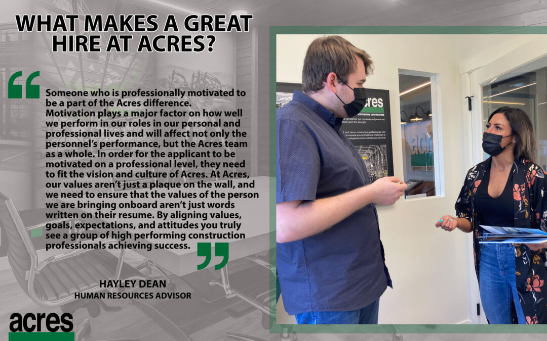 What makes a great hire at Acres?